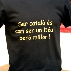 """T-shirt """"Ser Català és com..."""
